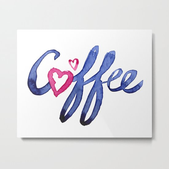 Coffee Lover Typography Metal Print