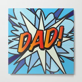 Comic Book DAD! Metal Print