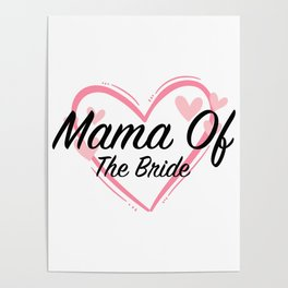 Mama Mother Of The Bride Poster