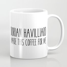 dorian havilliard coffee Coffee Mug