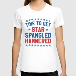 Time to Get Star Spangled Hammered - Fourth of July / 4th of July T-shirt
