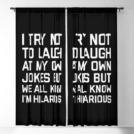 Laugh Own Jokes Funny Quote Blackout Curtain
