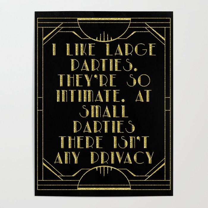 I Like Large Parties The Great Gatsby Poster By