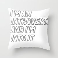 introvert Throw Pillows featuring Introvert by BMaw