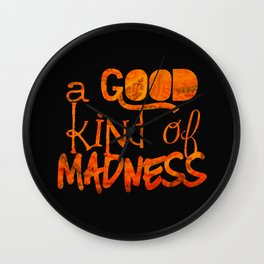 A Good Kind of Madness | Typography on Life and People Wall Clock