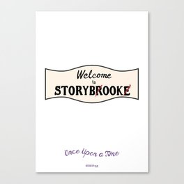 OUAT |Welcome to Storybrooke sign Canvas Print