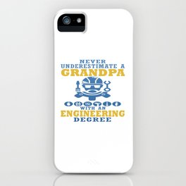 Engineering Grandpa iPhone Case