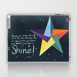 You are a star. Shine! Laptop & iPad Skin