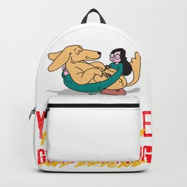 Your Smile Is A Gift Good Morning My Friend Backpack