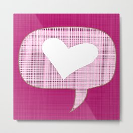 lets talk about love in pink Metal Print