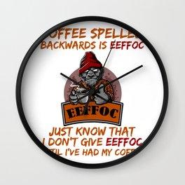 Coffee Spelled Backwards is Eeffoc Angry Dog Wall Clock