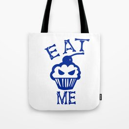 Eat Me (Blue Version) Tote Bag