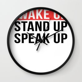 Activism   Wake Up Stand Up Speak Up Wall Clock