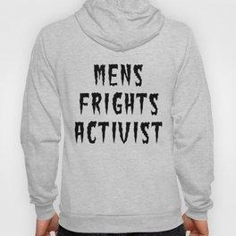 MENS FRIGHTS ACTIVIST (BLACK) Hoody