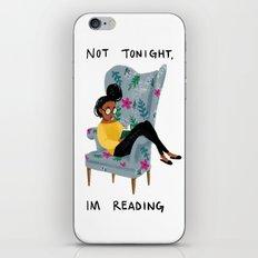 Not Tonight, I'm Reading iPhone Skin