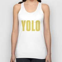 yolo Tank Tops featuring YOLO by B.you