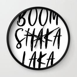 Boomshakalaka Wall Clock