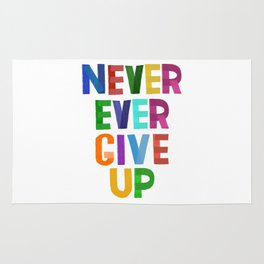 Never Ever Give Up Rug