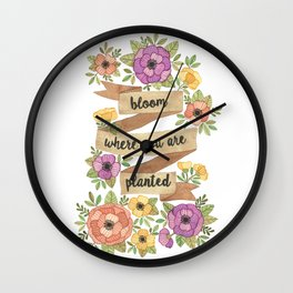 Bloom Where you Are Planted Watercolor Wall Clock