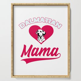 Dalmatian dog Mama with big heart for cute dogs and puppies Serving Tray
