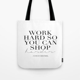Work Hard So You Can Shop Harder,Gift For Her,Women Gift,Girly Print,Girls Room Decor,Fashion Print Tote Bag