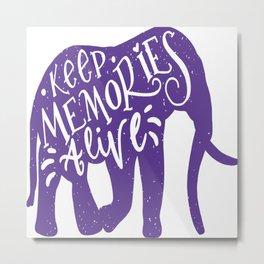 Keep Memories Alive Metal Print