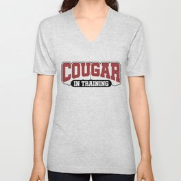 Sexy Cougar in Training Gift Unisex V-Neck