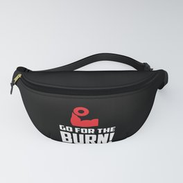 Go For The Burn Motivational Gym print  graphic Fanny Pack