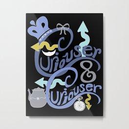 Curiouser & Curiouser Metal Print
