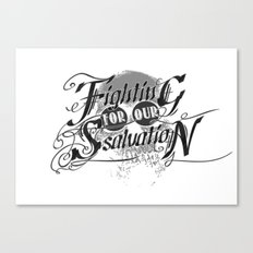 Figthing For Our Salvation Canvas Print