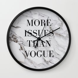 More issues than Vogue (marble) Wall Clock