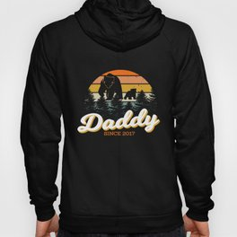 Daddy since 2017 Hoody