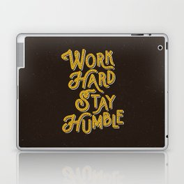 Work Hard Stay Humble hand lettered modern hand lettering typography quote wall art home decor Laptop & iPad Skin