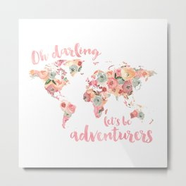 Floral Watercolor World Map - Pink, Coral, Aqua Flowers - Oh Darling Let's Be Adventurers Metal Print