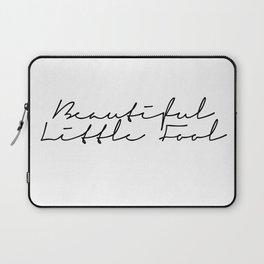 beautiful little fool Laptop Sleeve