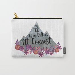 TBR Is Mt Everest Carry-All Pouch