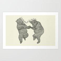 bears do dance! Art Print