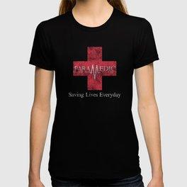 Paramedic Saving Lives Everyday EMT EMS Distressed T-shirt