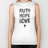 pocketfuel Biker Tanks featuring Faith Hope Love by Pocket Fuel
