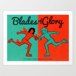 Blades of Glory Art Print
