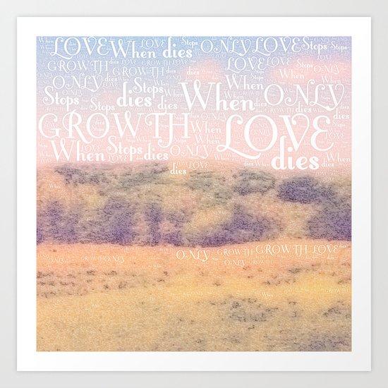 Love Dies  Art Print