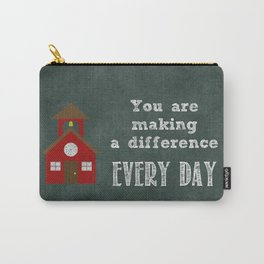 You are making a difference Carry-All Pouch