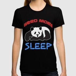 Need More Sleep Funny Lazy Panda Wildlife Animals Tired Bedhead Sleepy Bear Gift T-shirt