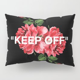 Keep Off White – Roses Pillow Sham