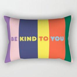 Be Kind To You Rectangular Pillow