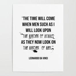 Leonardo Da Vinci Animal Rights Quote Poster