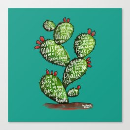 Psalm 63 watercoulor cactus bible verse Canvas Print