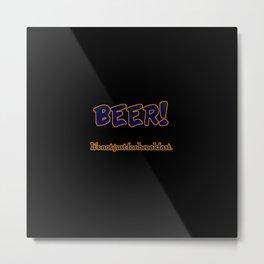 Funny One-Liner Breakfast Beer Joke Metal Print