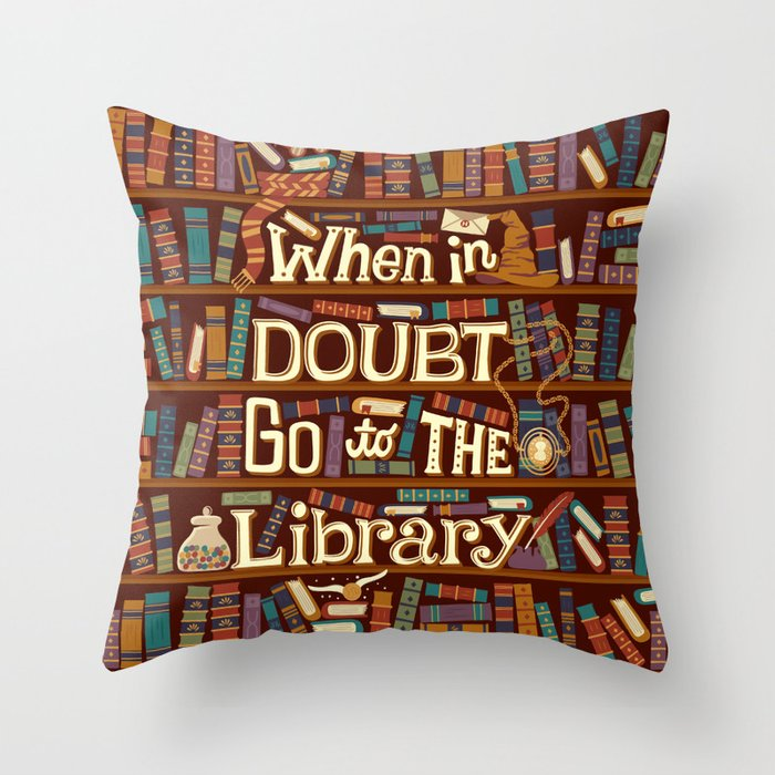 Go to the library Throw Pillow