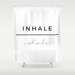 Inhale - Exhale Shower Curtain